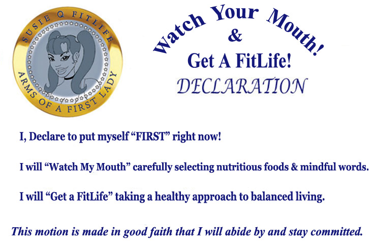 Watch Your Mouth & Get A FitLife! DECLARATION Online