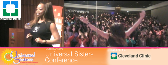 Cleveland Clinic Universal Sisters Keynote Speaker SusieQ FitLife!
