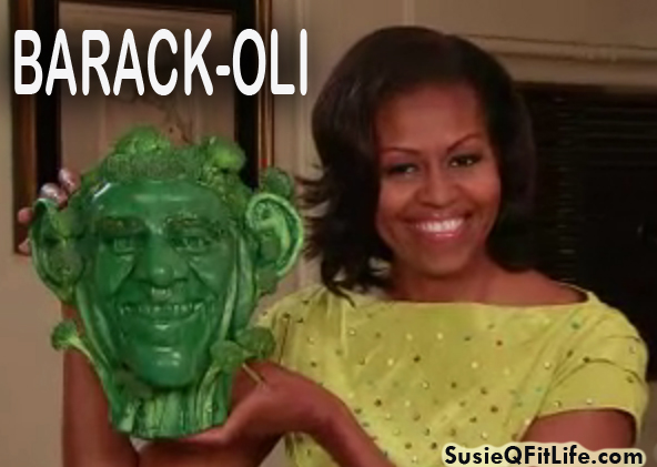 Barack-oli! Presented by Michelle Obama on SusieQ FitLife!