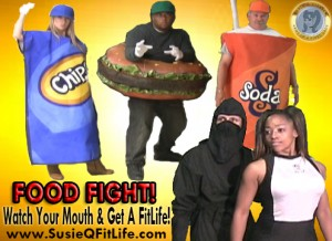 Food Fight Poster! Watch Your Mouth & Get a FitLife!