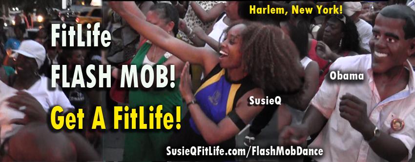 FitLife Flash MOB Dance! Barack Obama & SusieQ FitLife!