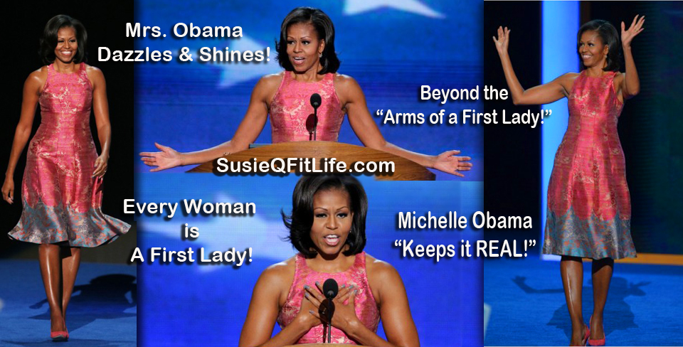 Every Woman Is a First Lady! SusieQ FitLife with Michelle Obama! Arms of a First Lady!