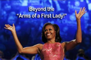 First Lady Michelle Obama! Keeps it REAL! The Arms of a First Lady! SusieQ FitLife