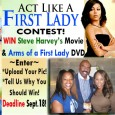 "Act Like A First Lady Contest with Steve Harvey & SusieQ FitLife! Steve Harvey & SusieQ FitLife have teamed up to GIVEAWAY the newly released movie ""Think Like a Man""..."