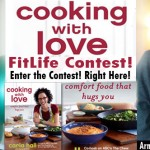 Chef Carla Hall's Cooking with Love! FitLife Contest with SusieQ FitLife! Enter Here!