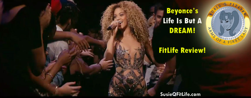 Beyonce's Life is But a Dream Review by the FitLife!