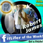 FitLifer of the WEEK ON SusieQ FitLife is Robert James