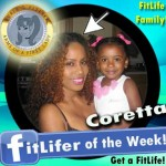 FitLifer of the WEEK on SusieQ FitLife is Coretta