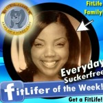 FitLifer of the WEEK on SusieQ FitLife is Everyday Suckerfree
