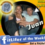 FitLifer of the WEEK on SusieQ FitLife is Juan