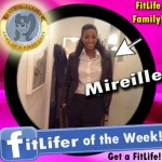 FitLifer of the WEEK on SusieQ FitLife is Mireille
