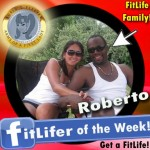 FitLifer of the WEEK on SusieQ FitLife is Roberto