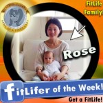 FitLifer of the WEEK on SusieQ FitLife is Rose