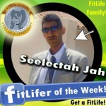FitLifer of the WEEK on SusieQ FitLife is Seelectah Jah