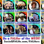 FitLifers of the Week on SusieQ FitLife!